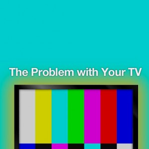 problem-with-TV